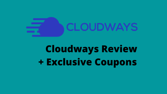 Cloudways Review & Coupons